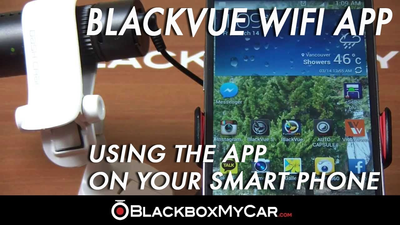 How to use BlackVue WiFi dash cam APP on your smart phone - BlackboxMyCar