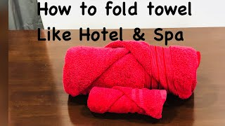 How To Fold A Towel Like Hotel & Spa | Simple & Quick Method