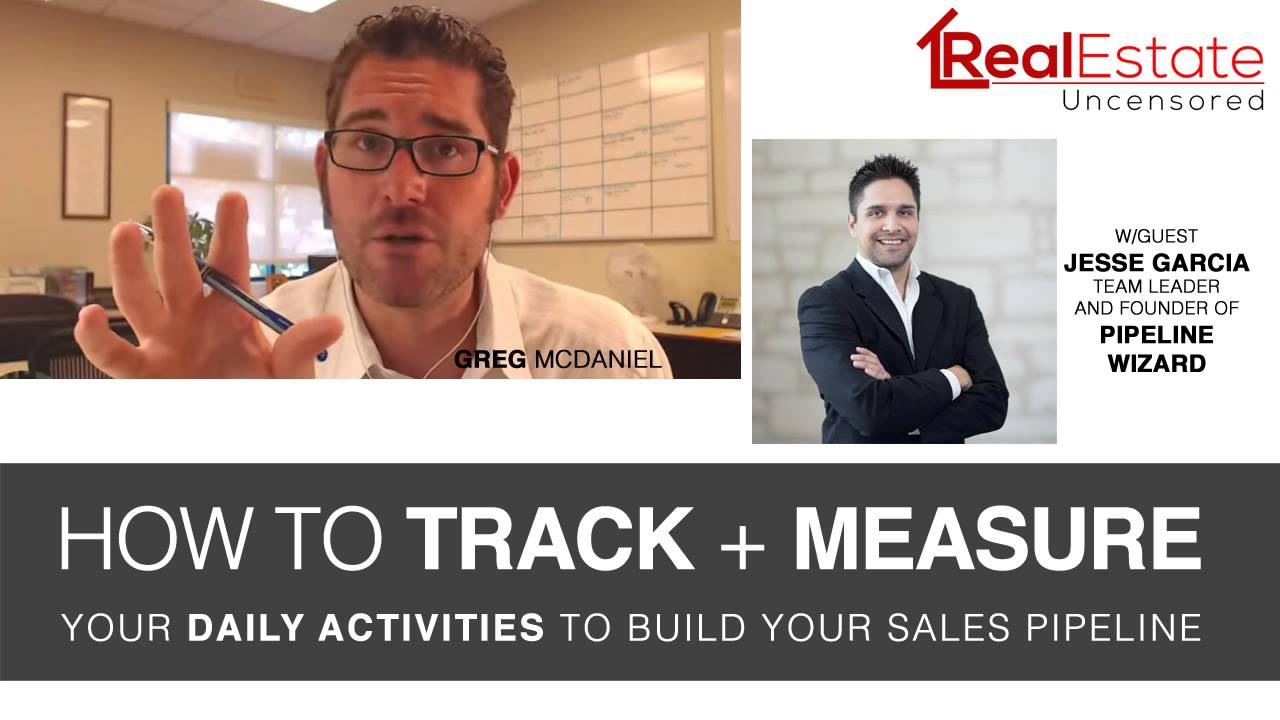 real estate training how to track measure your daily activities to build your sales pipeline