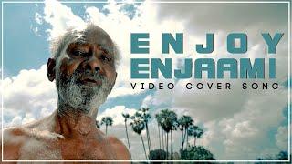 Enjoy Enjaami Video Cover Song | Mr Makapa | Dhee | Arivu | Mr Makapa | cover by Kumar RKS Thumb