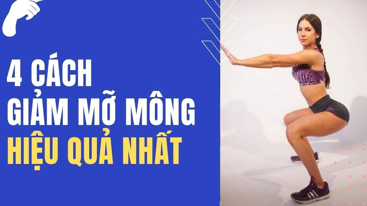 4 Cách Giảm Mỡ Mông Hiệu Quả Nhất – Bài Tập Giảm Mỡ Mông Nhanh Nhất