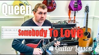 Queen - Somebody To Love - Guitar Lesson Tutorial with guitar tab