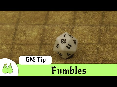 Dungeon Master Mistakes 11 - Fumbles