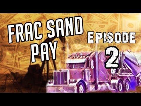 Frac Sand Pay Check! Weekly settlement breakdown  Oilfield