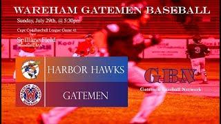 Gatemen Baseball Network Live Stream: Wareham Gatemen vs. Hyannis Harbor Hawks (7/29/18)