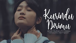 Download Kurindu Dirimu - Andri Guitara feat Dinesia Mp3