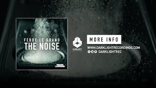 Fedde Le Grand - The Noise