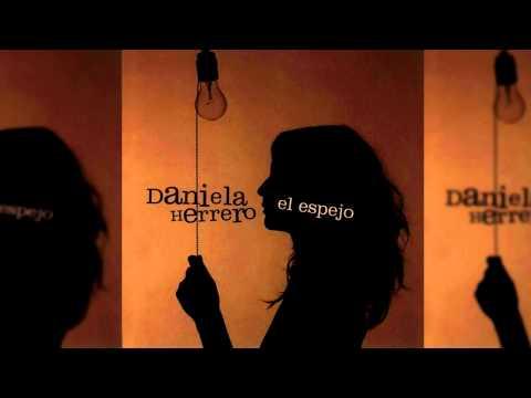 Daniela Herrero - Me Falta Una Traición Aún
