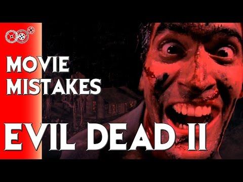 Evil Dead II - Movie Mistakes -...