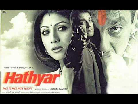 Thamba Re Thamba From Hathyar (2002)