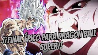 ¡¡FINAL INESPERADO PARA DRAGON BALL SUPER!!
