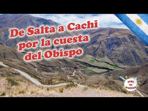 De #Salta a #Cachi por la #CuestaDelObispo 1° parte
