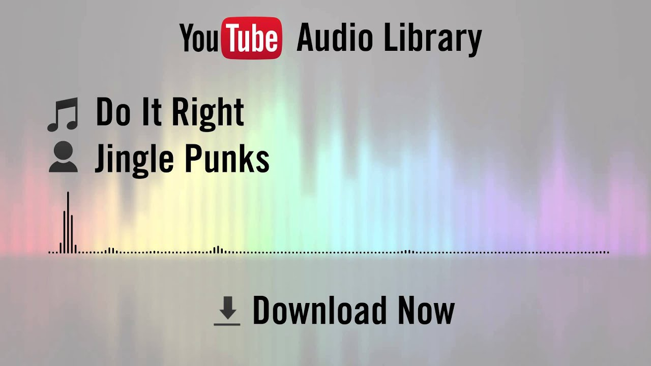 Do It Right Jingle Punks Youtube Royalty Free Music Download Youtube