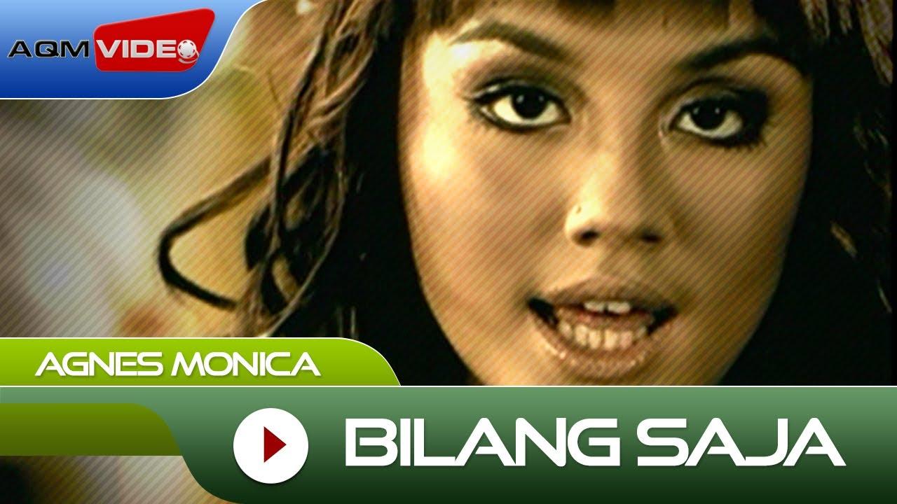 Agnes Monica Bilang Saja