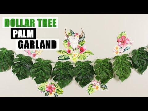 DIY DOLLAR TREE GARLAND Palm Leaf DIY Home Decor Party Idea