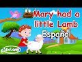 Popular Nursery Rhyme for Kids in Spanish | Mary Had a Little Lamb | Poem with Lyrics for Children