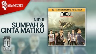 Nidji - Sumpah & Cinta Matiku (Official Karaoke Video)