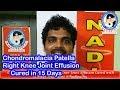 Chondromalacia Patella, Right Knee Joint Effusion Cured with 15 Days Treatment @Nadipathy