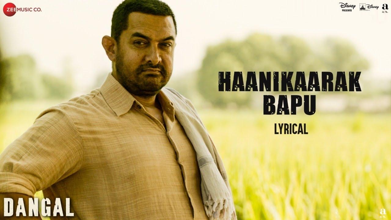 Haanikaarak Bapu - Lyrical | Dangal | Aamir Khan | Pritam |Amitabh B| Sarwar Khan|Sartaz Khan Barna