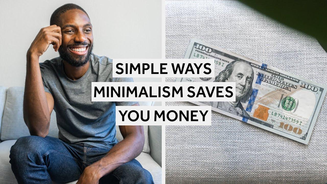 Simple Ways Minimalism Saves You Money [Minimalism Series]