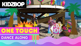 KIDZ BOP Kids - One Touch (Dance Along) [KIDZ BOP 2020]