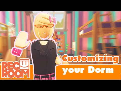 How To Rec Room: Customizing Your Dorm Room!