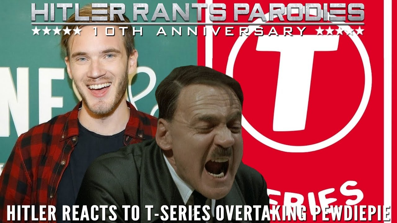 Hitler reacts to T-Series overtaking PewDiePie