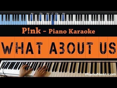 Pink - What About Us - LOWER Key (Piano Karaoke / Sing Along)
