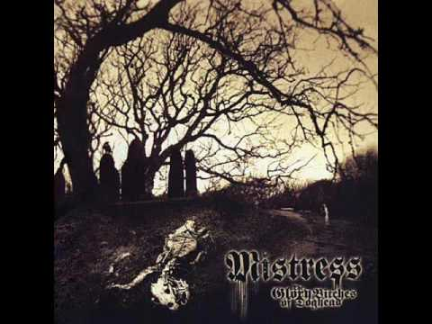 Mistress - 2007 - The Glory Bitches Of Doghead (Full Album)