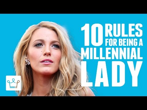 10 Rules For Being A Millennial Lady
