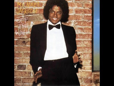 THE NON-SINGLES OF OFF THE WALL [MICHAEL JACKSON]