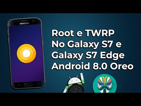 How to ROOT and install TWRP in the Galaxy S7 and S7 Edge with Android Oreo!