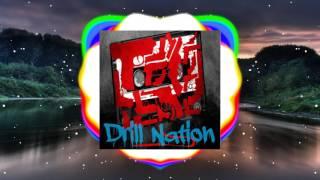 Drill Nation - Xanax (feat. Tay Loc da Don)