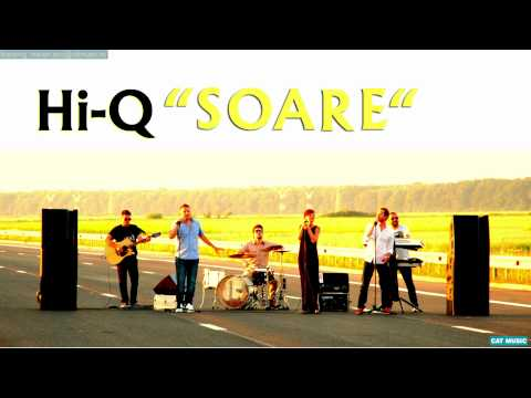 Hi-Q - Soare Official music