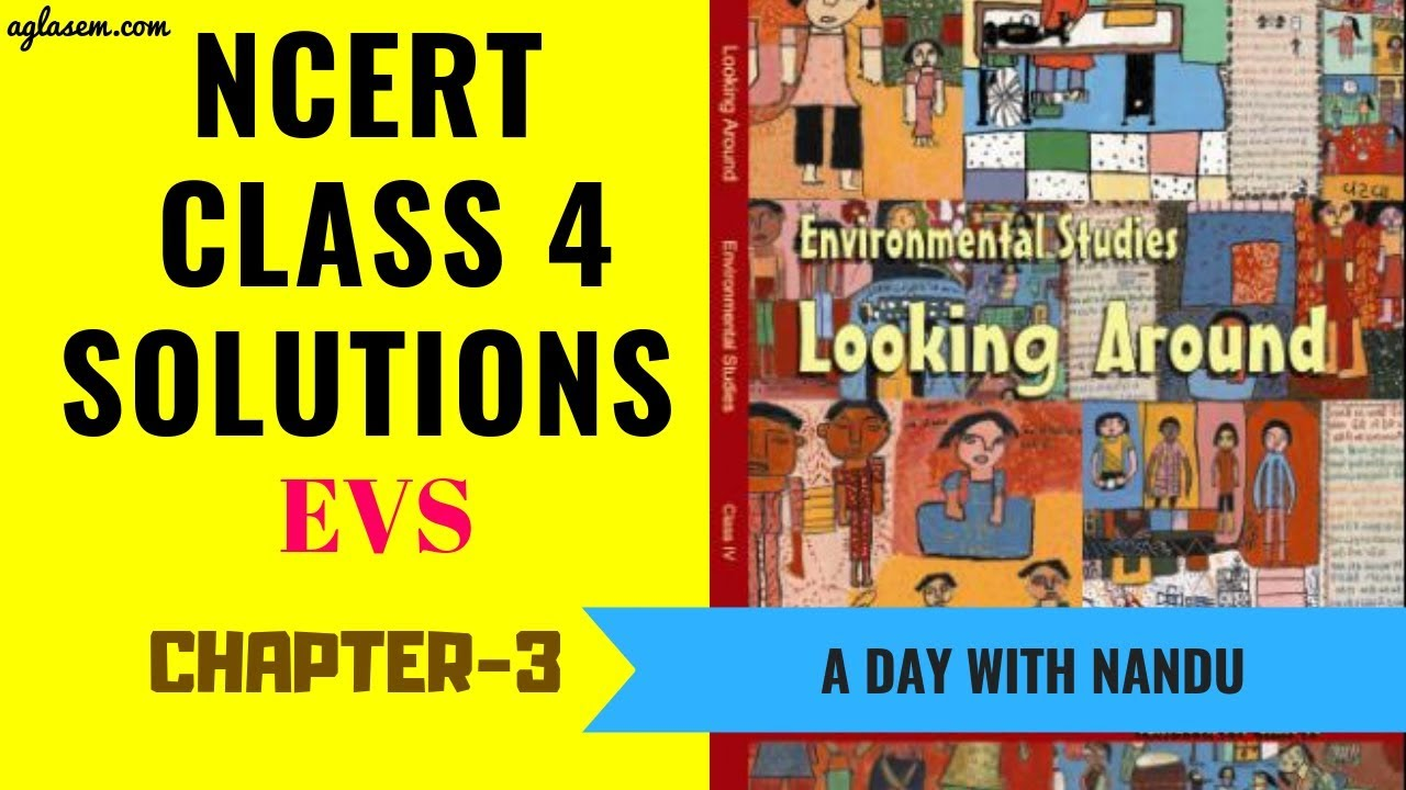 NCERT Solutions Class 4 EVS Chapter 3 A Day with Nandu