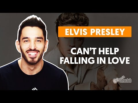 CAN&39;T HELP FALLING IN LOVE - Elvis Presley  completa  Como tocar no violão