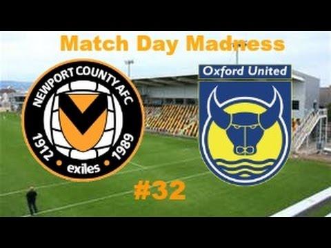 Match Day Madness!! #32 Newport County A.F.C vs Oxford United F.C 19/4/16