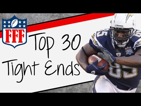 2015 Fantasy Football Top 30 Tight End Rankings - FFF