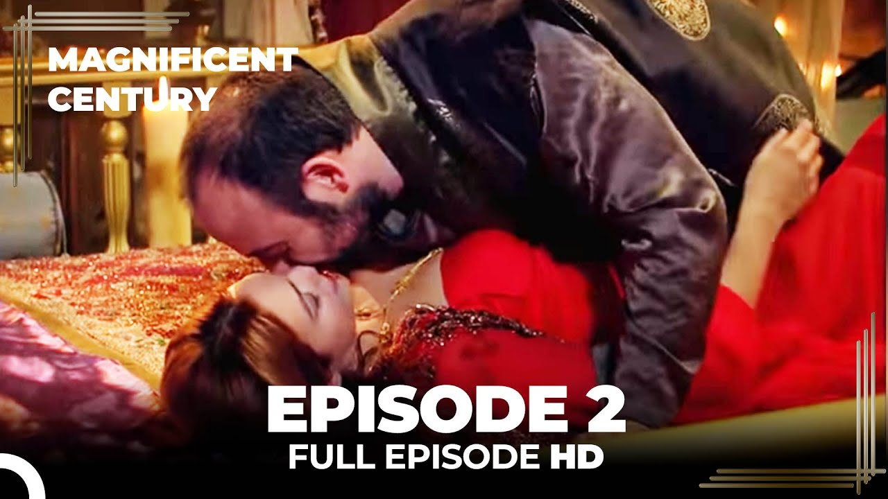 Download Magnificent Century Episode 2   English Subtitle