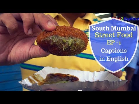 South Mumbai Street Food Episode 1