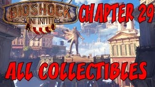 Bioshock Infinite - Chapter 29 - All collectibles (All Voxophones, Sightseer, Infusions )