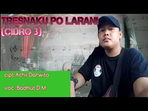 tresnaku-po-larani-(cidro-3)badhut-d.m-||-original-video-music