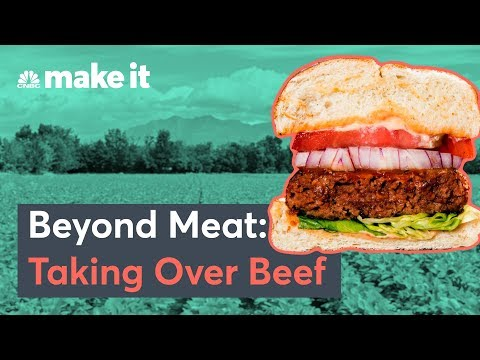 How The Beyond Meat Burger Is Taking Over The Beef Industry – The Upstarts