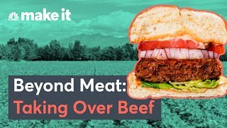 How The Beyond Meat Burger Is Taking Over The Beef Industry