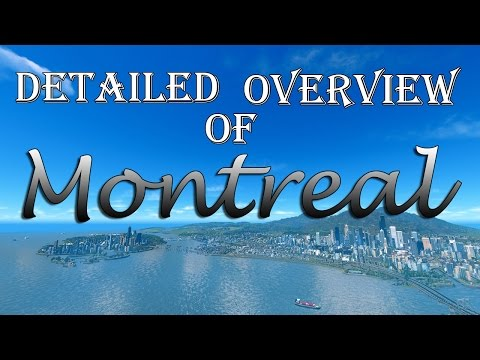 Cities Skylines: Detailed Tour of Montreal! (165k cims)