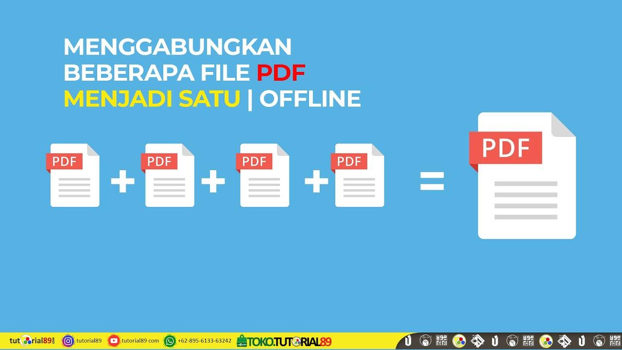 Cara Menggabungkan File Pdf Menjadi Satu File Secara Offline Tutorial898 Youtube