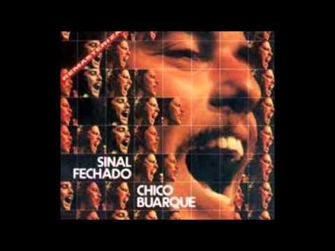 Chico Buarque - Sinal Fechado