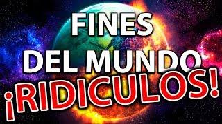 Los Fines Del Mundo Mas Ridículos - Todos Los Creyeron