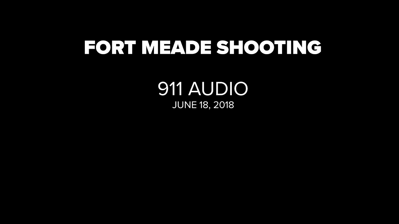 911-audio-from-fort-meade-fatal-triple-shooting-released