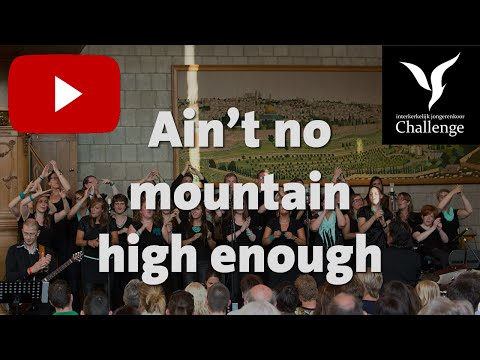 Eén minuutje van Ain't no mountain high enough